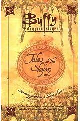 Tales of the Slayer, Volume 1 (Buffy the Vampire Slayer) Paperback