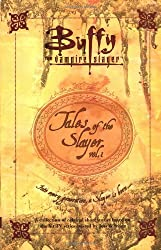 Tales of the Slayer, Volume 1 (Buffy the Vampire Slayer)