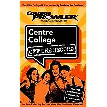 Centre College (College Prowler)