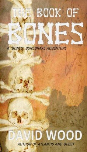 The Book of Bones: A Bones Bonebrake Adventure (Bones Bonebrake Adventures) (Volume 2)