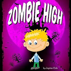 Zombie High Audiobook