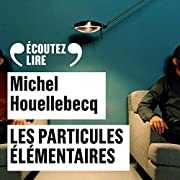Les particules élémentaires – tekijä:…
