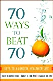 70 Ways to Beat 70, David B. Biebel and James E. Dill, 0800732901
