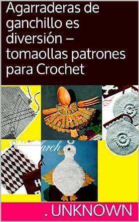patrones para Crochet (Spanish Edition) eBook: Unknown: Kindle Store