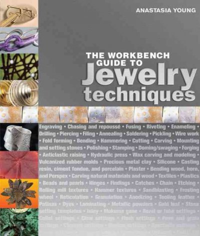 The Workbench Guide to Jewelry Techniques (Hardcover)