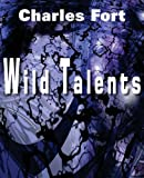 Wild Talents, Charles Fort, 161203053X