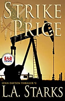 Strike Price: Lynn Dayton Thriller #2 (Lynn Dayton Thrillers) by [Starks, L. A.]