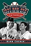 img - for The Impossible Dream 1967 Red Sox: Birth of Red Sox Nation book / textbook / text book