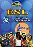 SDS ESL Program 10: The Past: Regular Past [Instant Access]
