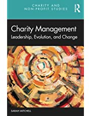 Charity Management: Leadership, Evolution, and Change