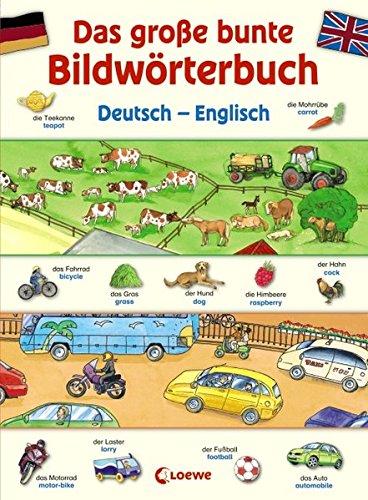 Das große bunte Bildwörterbuch Deutsch - Englisch