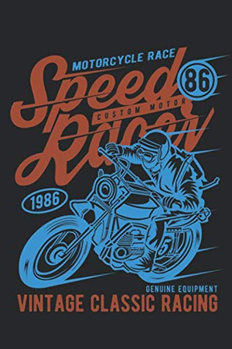 Motorcycle Race Speed Racer Custom Motor Vintage Classic Racing.pdf: 110 Pages Dotted Lined Paper: 6 x 9 Large) Sketching, Drawing and Creative ... to Draw and Journal (Workbook and Handbook)