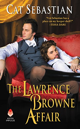 The Lawrence Browne Affair by [Sebastian, Cat]