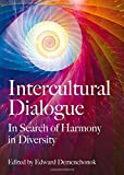 Intercultural Dialogue: In Search of Harmony in Diversity