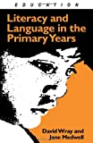 Literacy and Language in the Primary Years, Wray, David and Medwell, Jane, 0415042119