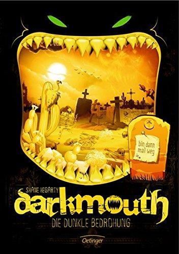Darkmouth - Die dunkle Bedrohung