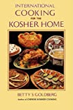 International Cooking for the Kosher Home, Betty S. Goldberg, 0824603230