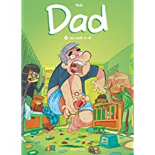 Dad - Tome 3 - Les nerfs à vif (French Edition)