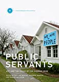 Public Servants: Art and the Crisis of the Common Good (Critical Anthologies in Art and Culture)