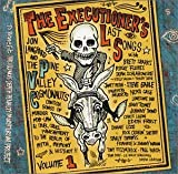 The Executioner's Last Songs by PINE VALLEY COSMONAUTS (2002-03-19)