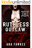 RUTHLESS OUTLAW (Devil Call MC - Talon & Everly - the complete series)