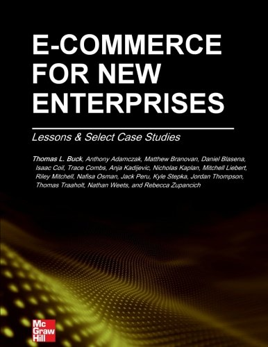 E-Commerce for New Enterprises: Lessons & Select Case for sale  Delivered anywhere in USA