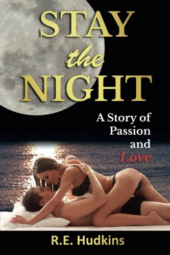 Download Stay the Night: A Story of Passion and Love pdf