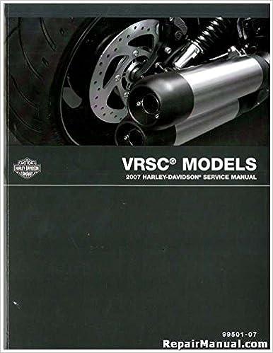 99501-07 2007 Harley Davidson VRSC V-ROD Motorcycle Service Manual