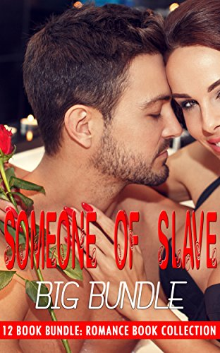 Someone of Slave: Big Bundle: Romance Book Collection