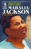 Mahalia Jackson, Evelyn Witter, 0880620455