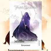 Tyvejægeren (Ambassadørens mission 1) | Trudi Canavan