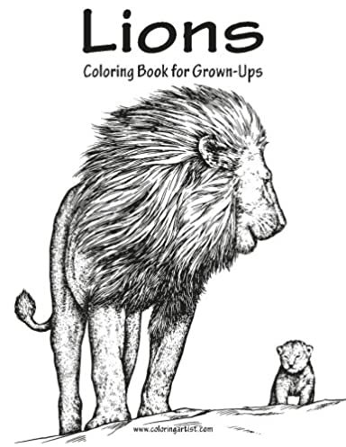 Lions Coloring Book for Grown-Ups 1 (Volume 1)