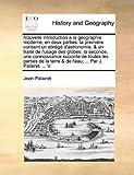 Nouvelle Introduction À la Géographie Moderne, en Deux Parties, Jean Palairet, 1171003269