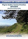 Camino Primitivo Guidebook: Pilgrim Guides: Villaviciosa-Oviedo-Melide (CAMINO DE SANTIAGO)