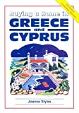 img - for Buying a Home in Greece and Cyprus (Survival Handbooks) by Joanna Styles (2001-11-07) book / textbook / text book