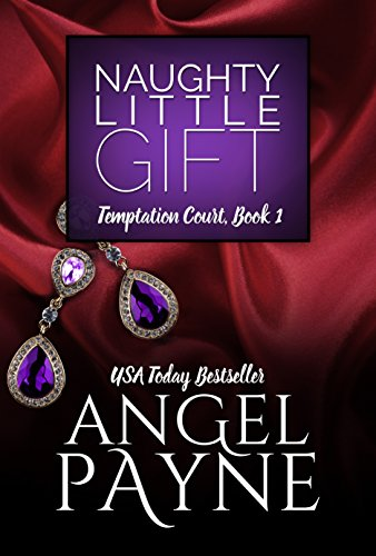Naughty Little Gift -- A Temptation Court Novella (Temptation Court, Book 1) by [Payne, Angel]