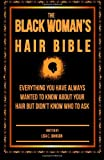 The Black Woman's Hair Bible, Lisa Johnson, 1496166175