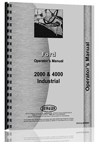 Ford 2000 Industrial Tractor Operators Manual (1962-1964) (4 Cyl Only)