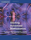Starting Advanced Mathematics: The Essential Foundation