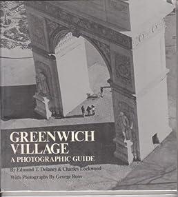 greenwich village a photographic guide edmund thomas delaney rh amazon com Charles Delaney Actor Charles Delaney III