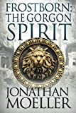 img - for Frostborn: The Gorgon Spirit (Volume 7) book / textbook / text book