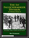 img - for The 1st Fallschirmj?ger Division in World War II: Years of Retreat by Ben Christensen (2007-11-01) book / textbook / text book