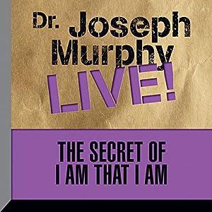 The Secret of I Am That I Am Speech