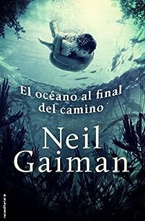 El océano al final del camino par Gaiman