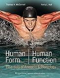 Human Form, Human Function: Essentials of Anatomy & Physiology: Essentials of Anatomy & Physiology (Point (Lippincott Williams & Wilkins))