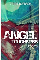 Angel Toughness: Poems Paperback