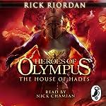 The House of Hades: Heroes of Olympus, Book 4 | Rick Riordan