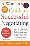 A Woman's Guide to Successful Negotiating, Second Edition (Business Skills and Development)