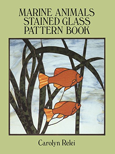 Marine Animals Stained Glass Pattern Book (Dover Stained Glass - Animals Glass Stained