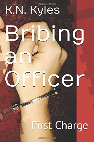 Bribing an Officer: First Charge (Turning Tracy)